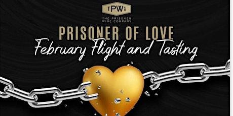 Prisoner of Love Wine Tasting biglietti