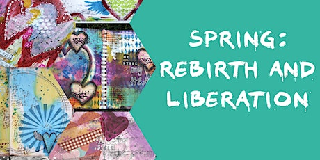 Art Journaling- Spring: Rebirth and Liberation tickets