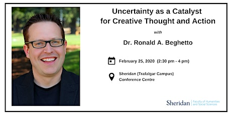 Uncertainty as a Catalyst for Creative Thought and Action | Ronald Beghetto tickets