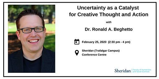 Uncertainty as a Catalyst for Creative Thought and Action | Ronald Beghetto