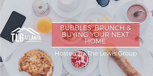 Brunch, Bubbles, and Buying your Next Home!