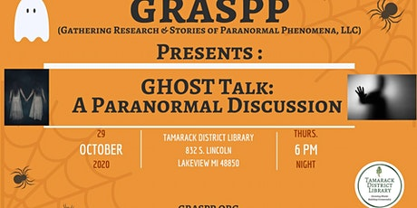 Ghost Talk: A Paranormal Discussion tickets