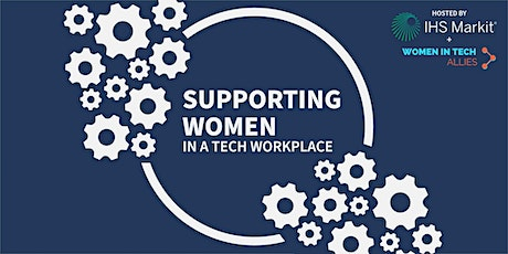 Supporting Women In a Tech Workplace tickets