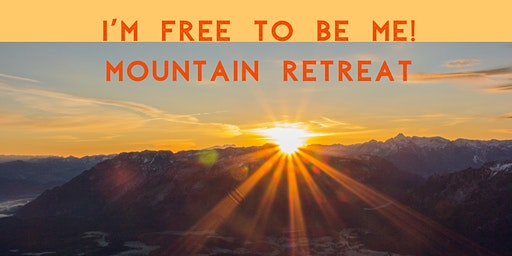 I'm Free To Be Me! Mountain Retreat
