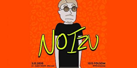 NOIZU at 1015 Folsom tickets
