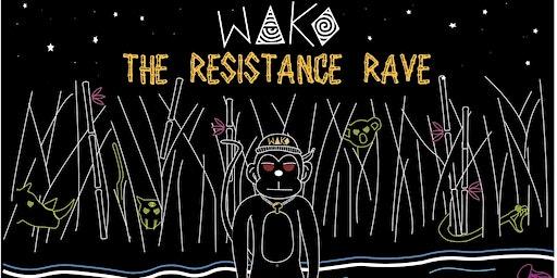 WAKO: The Resistance Rave