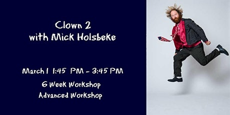 Clown 2 with Mick Holsbeke tickets