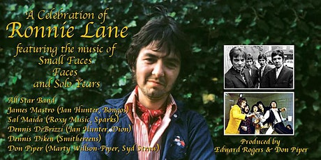 A Celebration of Ronnie Lane feat. the Music of Small Faces, Faces and Solo tickets