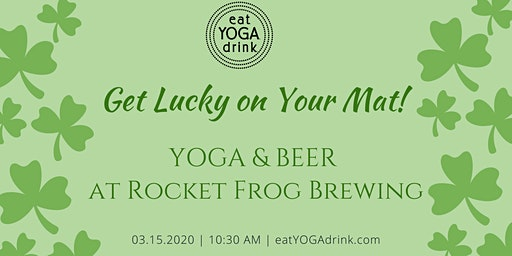 Get Lucky! Yoga and Beer at Rocket Frog