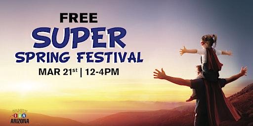 2nd Annual Family Fun SUPER Spring Festival!