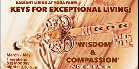 Keys for Exceptional Living; 'Wisdom & Compassion' 12 wk Course tickets