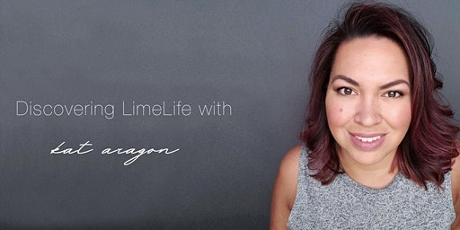 Discovering  LimeLife with Kat Aragon