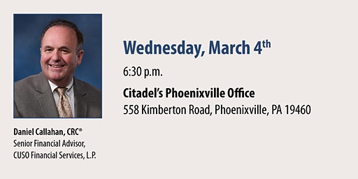 Citadel and CFS* Medicare and Social Security Seminar - Phoenixville March