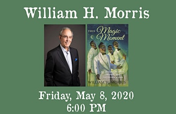 "William H. Morris - ""This Magic Moment"" tickets"