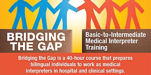 Bridging the Gap: Basic to Intermediate Medical Interpreter Training (Spring 2020)