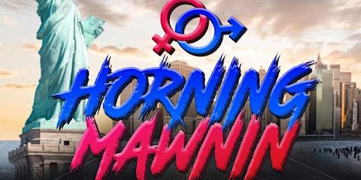 Horning Mawnin