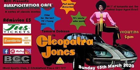 Blaxploitation Cafe` presents Cleopatra Jones tickets