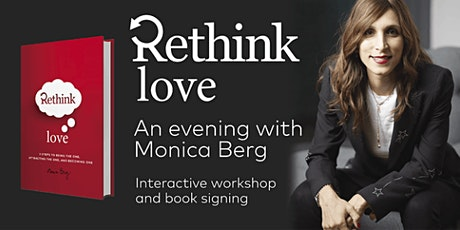 Rethink Love: An evening with Monica Berg   Interactive workshop and book signing tickets
