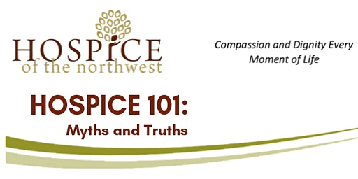 Hospice 101: Myths and Truths