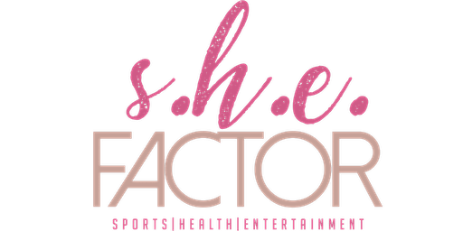 The She Factor Symposium