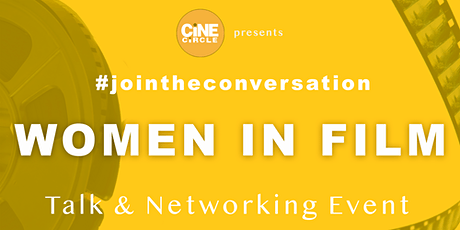 Women in Film Talk and Networking Event PLUS advanced documentary workshop tickets