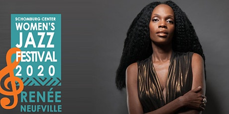 2020 Women's Jazz Festival WEEK 3: RENEE NEUFVILLE tickets