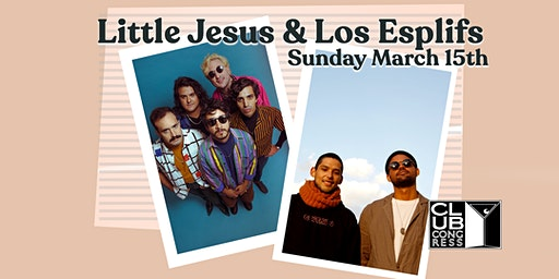 Little Jesus w/ Los Esplifs