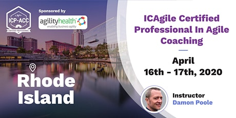 Agile Coach Workshop with ICP-ACC Certification Providence April 16-17 tickets
