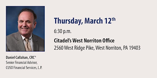 Citadel and CFS* Medicare and Social Security Seminar - West Norriton March