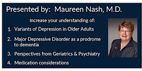 Depression in Older Adults: Diagnosis & Treatment tickets
