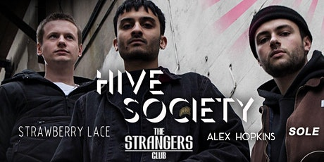 Hive Society - Loud in London Presents tickets