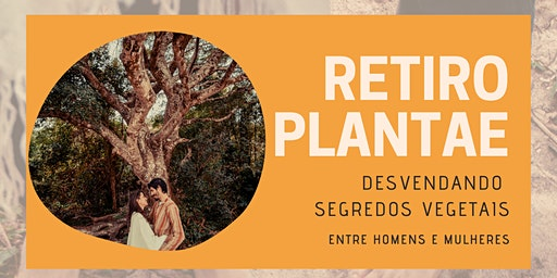 Retiro Plantae - Desvendando mistérios vegetais
