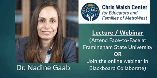 Dr. Nadine Gaab Lecture & Webinar: Dyslexia & Reading Disabilities
