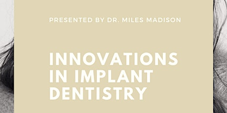 Innovations in Implant Dentistry tickets