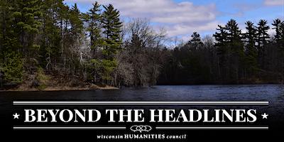 Beyond the Headlines: Wisconsin's Water Future - Northwoods