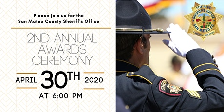 San Mateo County Sheriff's Office 2nd Annual Awards Ceremony tickets