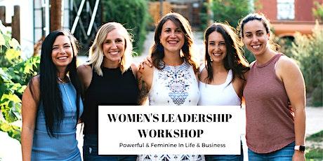 Women's Leadership Workshop | Powerful & Feminine in Life & Biz tickets