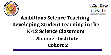 San Diego Science Project: 2020 Summer Institute Ambitious Science Teaching tickets