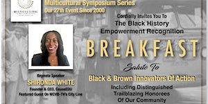 2020 Black History Breakfast: Black & Brown Innovators...