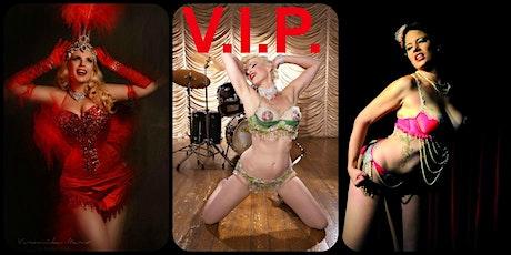 Shhhh--- it's Burlesque - Halloween Show V.I.P. Ticket Tickets