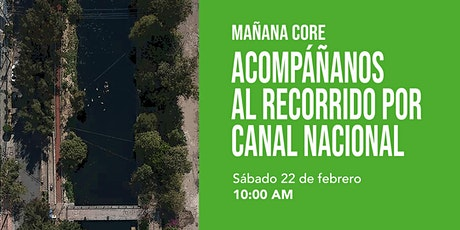 """Mañana CoRe: """"Recorrido por Canal Nacional"""" boletos"""