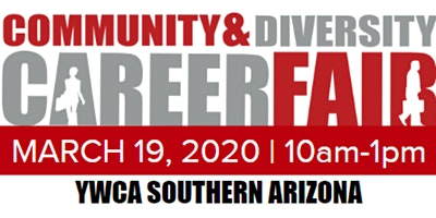 Community & Diversity Career Fair - TUCSON | Meet with 20+ Diverse Hiring Companies | March 19, 2020