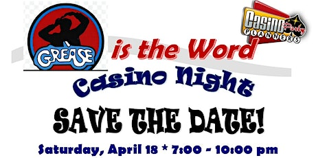 GREASE IS THE WORD - CASINO NIGHT tickets