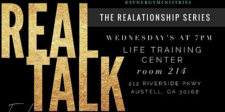 REAL TALK - A REALationships series  tickets