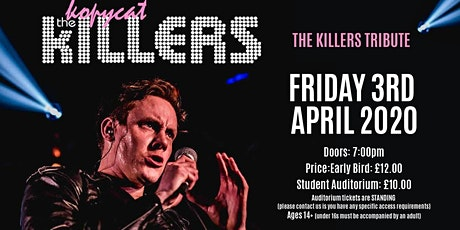 Rescheduled - THE KOPYCAT KILLERS – THE KILLERS TRIBUTE tickets