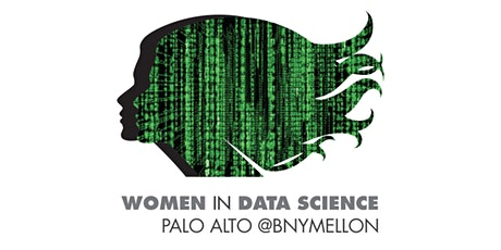 Women in Data Science (WiDS) Palo Alto @ BNY Mellon Innovation Center (Livestream Viewing & Live Lunch Speaker) tickets