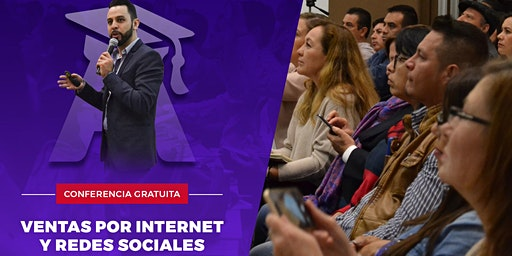 CONFERENCIA GRATIS - Ventas por Internet y redes sociales (SLP PM)