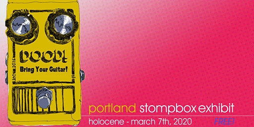 Portland Stompbox Exhibit 2020 - FREE!
