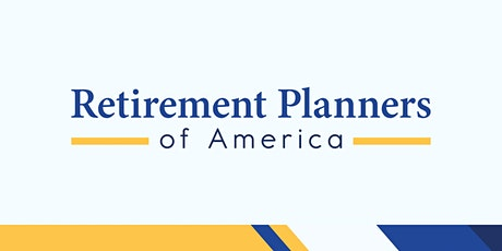 Retirement Planning 101 - Arcadia/Pasadena tickets