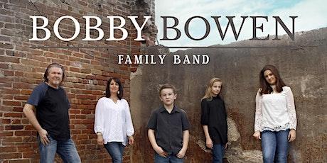 Bobby Bowen Family Concert In Amity Arkansas tickets